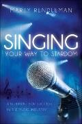 Singing Your Way to Stardom: A Blueprint for Success in the Music Industry