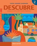 Descubre 2 Media Edition - Student Edition, vText w/ Supersite Code and eCuaderno Code
