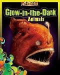 Glow-in-the-dark Animals (Animals With Super Powers)