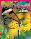 See-through Animals (Animals With Super Powers)