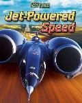 Jet-powered Speed (Fast Rides)
