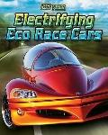 Electrifying Eco-Race Cars (Fast Rides)