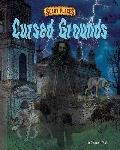 Cursed Grounds (Scary Places)