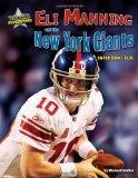 Eli Manning and the New York Giants: Super Bowl XLVI (Super Bowl Superstars)