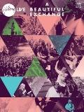 Hillsong Live - A Beautiful Exchange (Piano/Vocal/Guitar Artist Songbook)