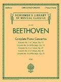 Complete Piano Concertos: Schirmer's Library of Musical Classics Vol. 4480 Two Pianos, Four ...
