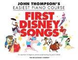 First Disney Songs-Thompson'seasiest Piano Course (John Thompson's Easiest Piano Course)