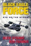 Black Eagle Force: Eye of the Storm