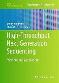 High-Throughput Next Generation Sequencing: Methods and Applications (Methods in Molecular B...