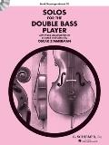 Solos for the Double-Bass Player : Double Bass and Piano