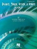 Blues, Jazz, Rock and Rags - Book 2 : 12 Original Piano Solos - Intermediate Level