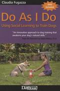 Do As I Do : Using Social Learning to Train Dogs