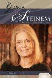 Gloria Steinem: Women's Liberation Leader (Essential Lives)