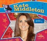 Kate Middleton: Real-Life Princess (Big Buddy Biographies)