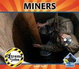 Miners (Extreme Jobs)