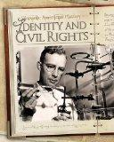 Identity and Civil Rights (Hispanic American History)