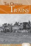 The Orphan Trains (Essential Events)