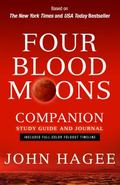 Four Blood Moons Companion Study Guide and Journal : Charting the Course of Change