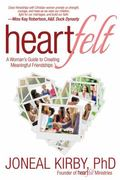 Heartfelt : Building Relationships, Linking the Hearts of Women