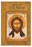 Praying the Jesus Prayer - Ancient Spiritual Disciplines