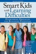 Smart Kids with Learning Difficulties, 2E : Overcoming Obstacles and Realizing Potential
