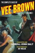 The Complete Cases of Vee Brown, Volume 1