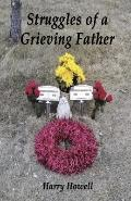 Struggle of a Grieving Father