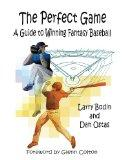 The Perfect Game: A Guide to Winning Fantasy Baseball