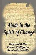 Abide in the Spirit of Change