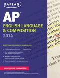 Kaplan AP English Language and Composition 2014