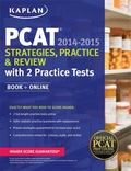 Kaplan PCAT 2014-2015 Strategies, Practice, and Review with 2 Practice Tests