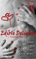 Edible Delights Anthology Vol. 1