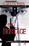 Hostage (the Protectors 4)