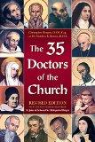 The 35 Doctors of the Church: Revised Edition