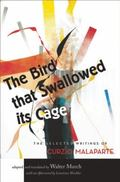 Bird That Swallowed Its Cage : The Selected Writings of Curzio Malaparte