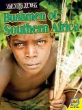 Bushmen of Southern Africa