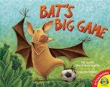 Bat's Big Game (AV2 Fiction Readalong)