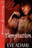 Temptation [Gideon's Ring 2] (Siren Publishing Menage Everlasting)