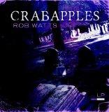 Crabapples (Book & CD Combo) (The Crooked Roads through Cedar Grove: Volume 2)