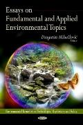Essays on Fundamental and Applied Environmental Topics