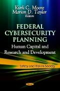 Federal Cybersecurity Planning : Human Capital and Research and Development