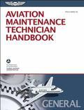 Aviation Maintenance Technician Handbook  General: FAA-H-8083-30 (FAA Handbooks series)