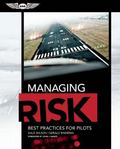Managing Risk: Best Practices for Pilots (eBundle Edition)