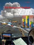 Risk Management Handbook (eBundle) : Faa-H-8083-2