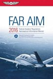FAR/AIM 2016 eBundle: Federal Aviation Regulations/Aeronautical Information Manual (FAR/AIM ...