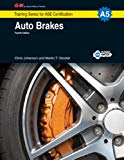 Auto Brakes, A5 (G-W Training Series for ASE Certification)