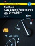 Auto Engine Performance & Driveability Shop Manual, A8 (G-W Training Series for ASE Certific...