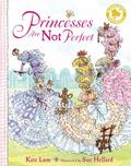 Princesses Are Not Perfect