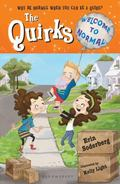 Quirks: Welcome to Normal