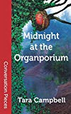 Midnight at the Organporium (Conversation Pieces)